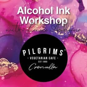 Alcohol Ink Workshop at Pilgrims Cronulla